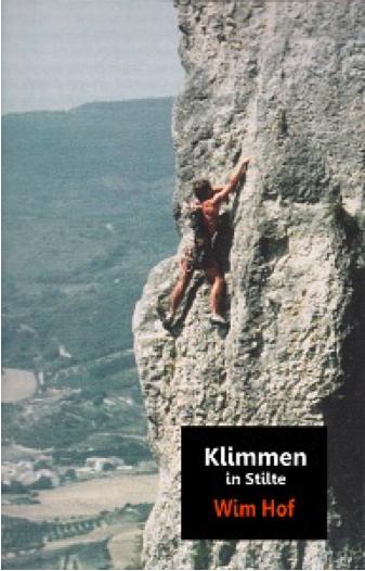 Wim Hof - Klimmen in Stilte
